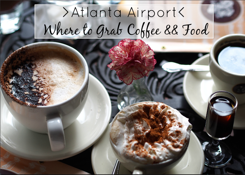 Where to Eat at the Atlanta Airport